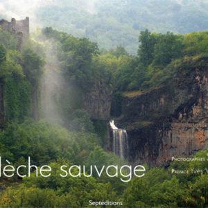 L'Ardèche sauvage